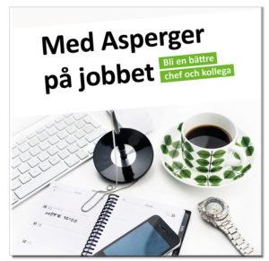 """Hanboken """"Med Asperger på jobbet"""""""